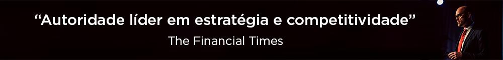 Autoridade líder em estratégia e competitividade - The Financial Times
