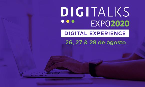Digitalks Expo 2020 | Digital Experience tem mais de 5.000 inscritos em uma semana