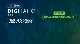 Prêmio Digitalks 2020: indicações podem ser feitas até o dia 28 de outubro