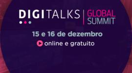 O Digitalks Brasil e o Digitalks Portugal se reuniram para criar uma nova experiência: o Digitalks Global Summit