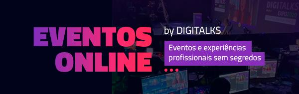 Faça o seu evento online com o Digitalks