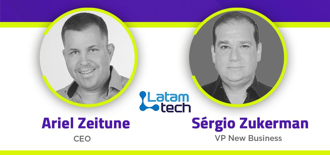 Ariel Zeitune (CEO) e Sérgio Zukerman (VP New Business) - LATAMTECH